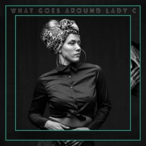 http://catchtheghostrecords.com/wp-content/uploads/2016/09/what_goes_around_ladyC_albumArt-300x300.jpg