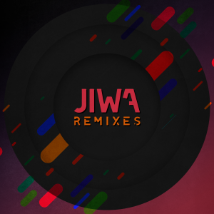 JIWA REMIXES